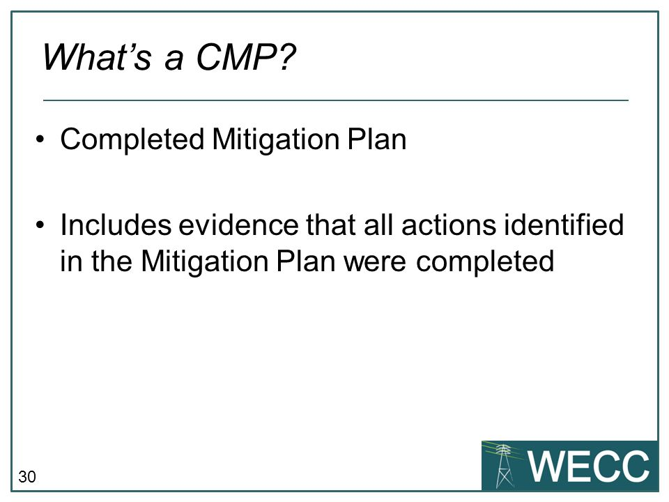 What's a CMP Completed Mitigation Plan