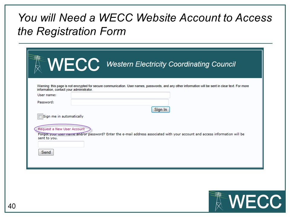 You will Need a WECC Website Account to Access the Registration Form