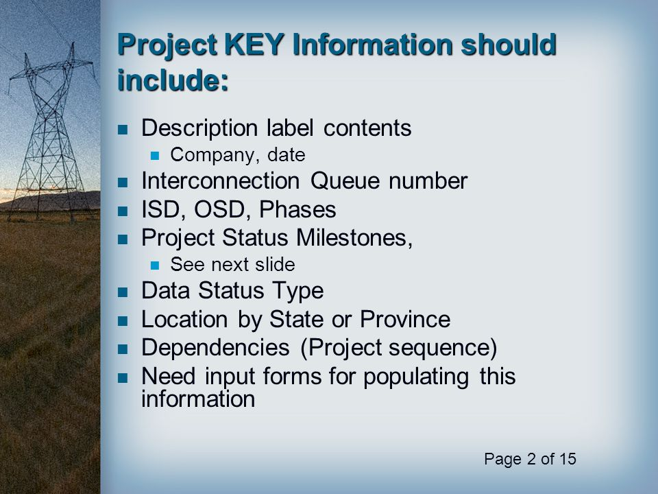 Project KEY Information should include: