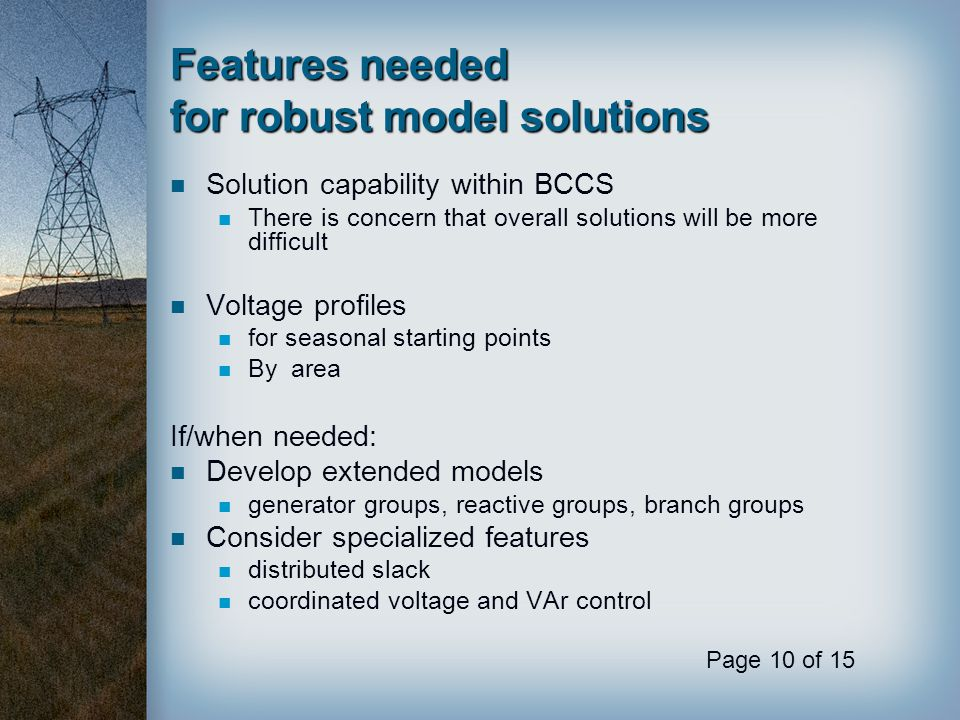 Features needed for robust model solutions