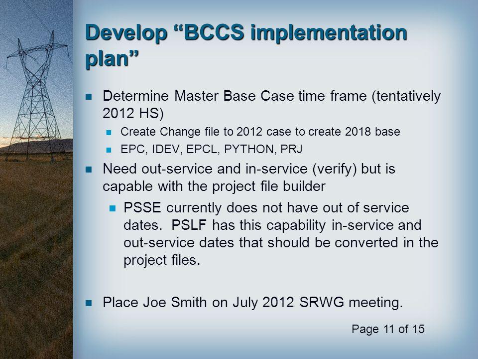 Develop BCCS implementation plan
