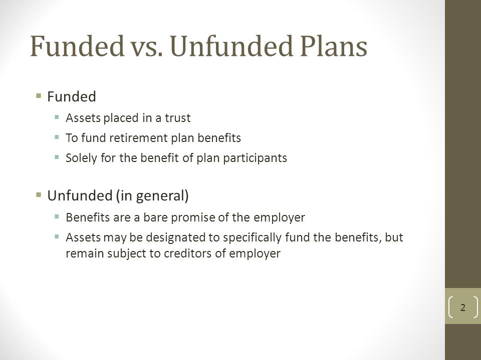 Funded vs. Unfunded Plans