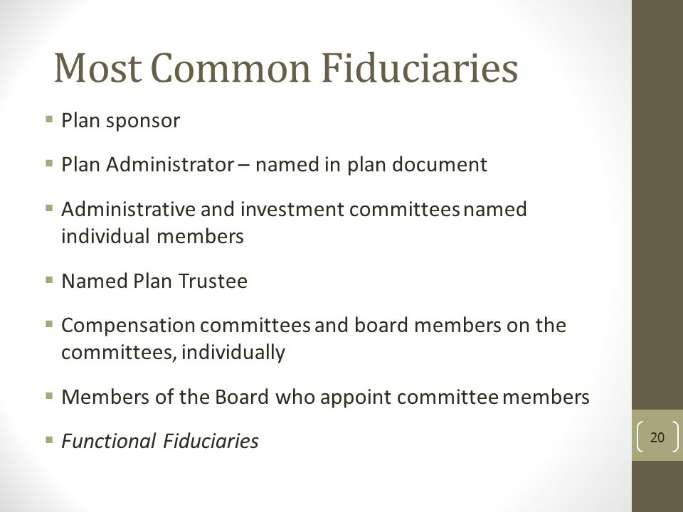 Most Common Fiduciaries