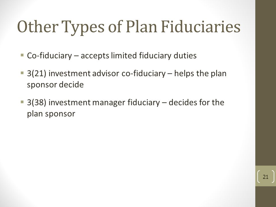 Other Types of Plan Fiduciaries