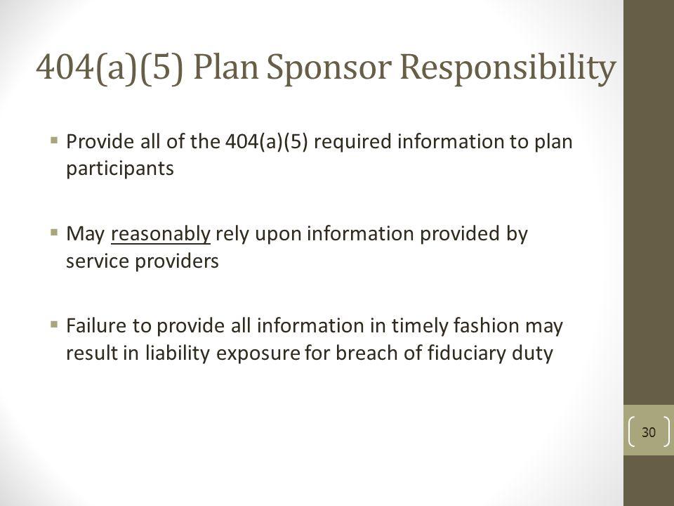 404(a)(5) Plan Sponsor Responsibility