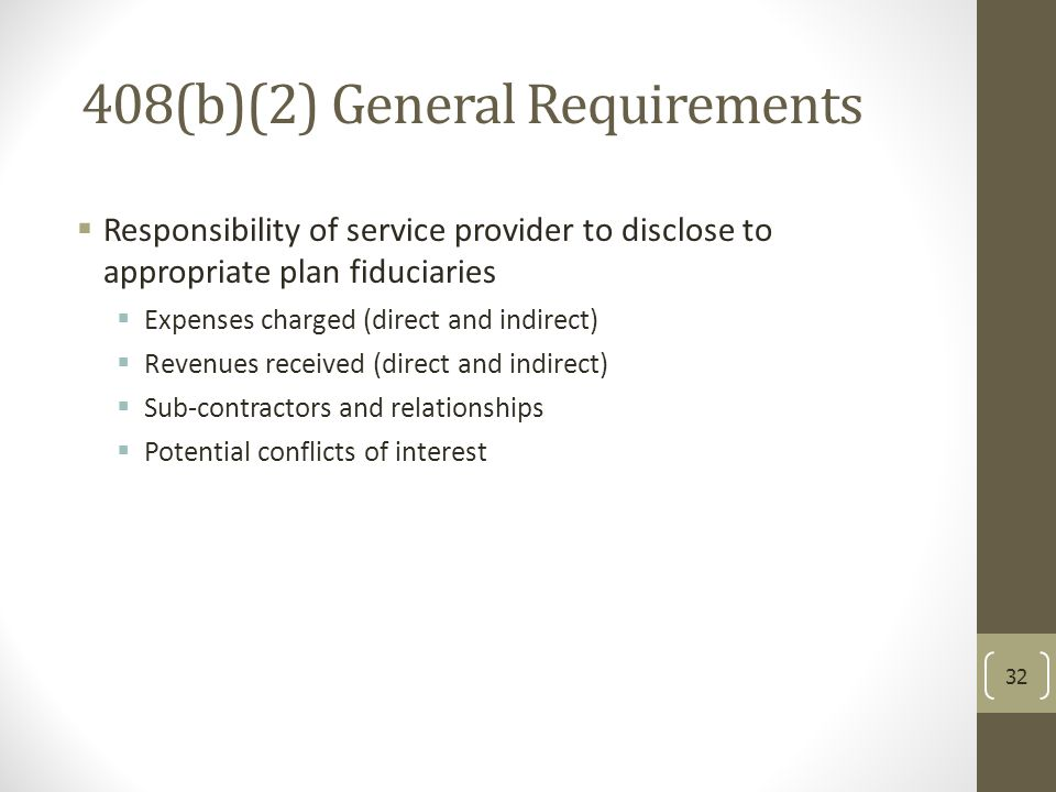 408(b)(2) General Requirements