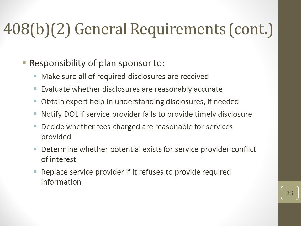 408(b)(2) General Requirements (cont.)