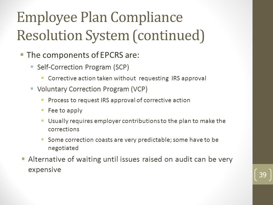 Employee Plan Compliance Resolution System (continued)