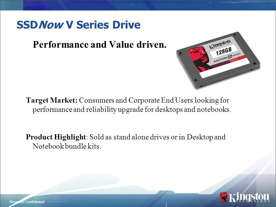 SSDNow V Series Drive Performance and Value driven.