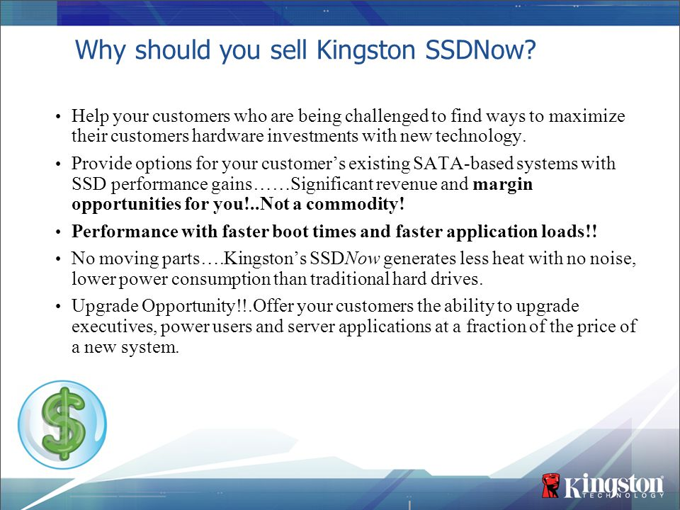 Why should you sell Kingston SSDNow