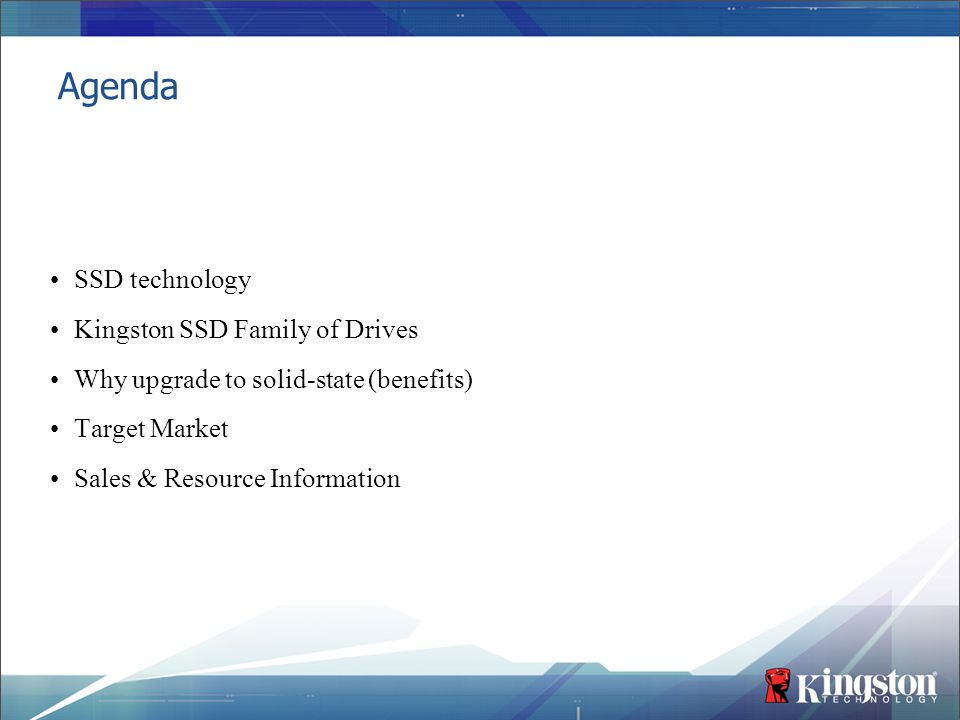 Agenda SSD technology Kingston SSD Family of Drives