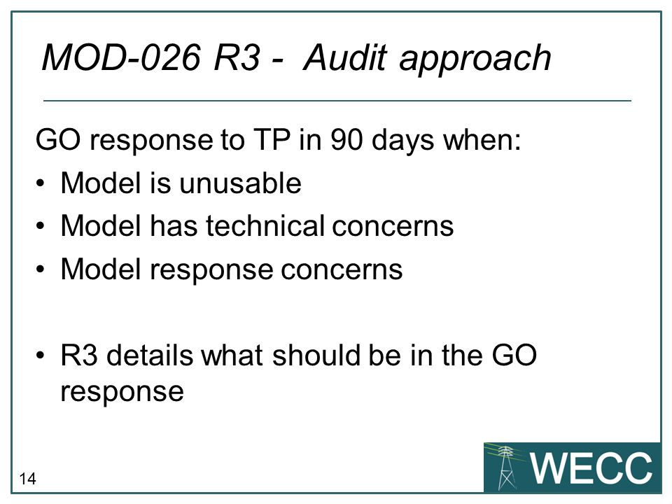 MOD-026 R3 - Audit approach GO response to TP in 90 days when: