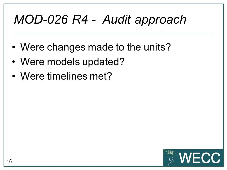 MOD-026 R4 - Audit approach Were changes made to the units