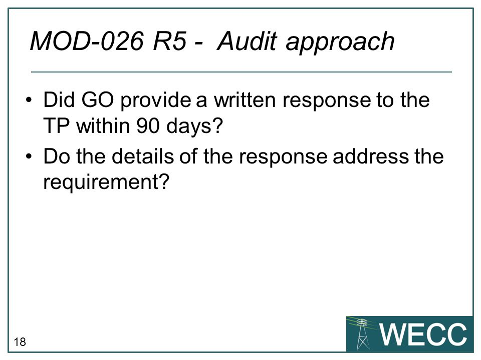 MOD-026 R5 - Audit approach Did GO provide a written response to the TP within 90 days.