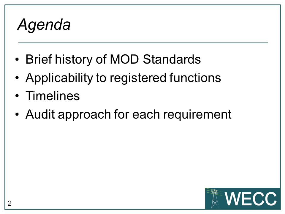 Agenda Brief history of MOD Standards
