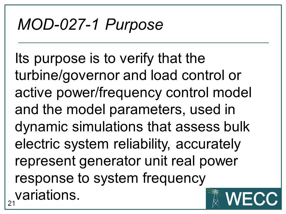 MOD-027-1 Purpose