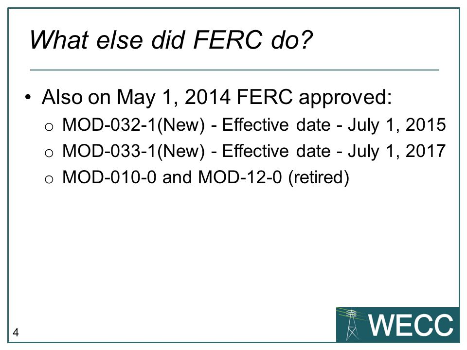 What else did FERC do Also on May 1, 2014 FERC approved: