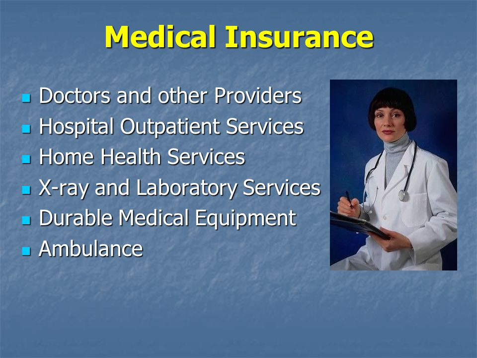 Medical Insurance Doctors and other Providers