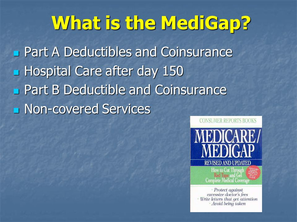What is the MediGap Part A Deductibles and Coinsurance
