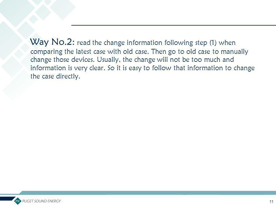 Way No.2: read the change information following step (1) when comparing the latest case with old case.