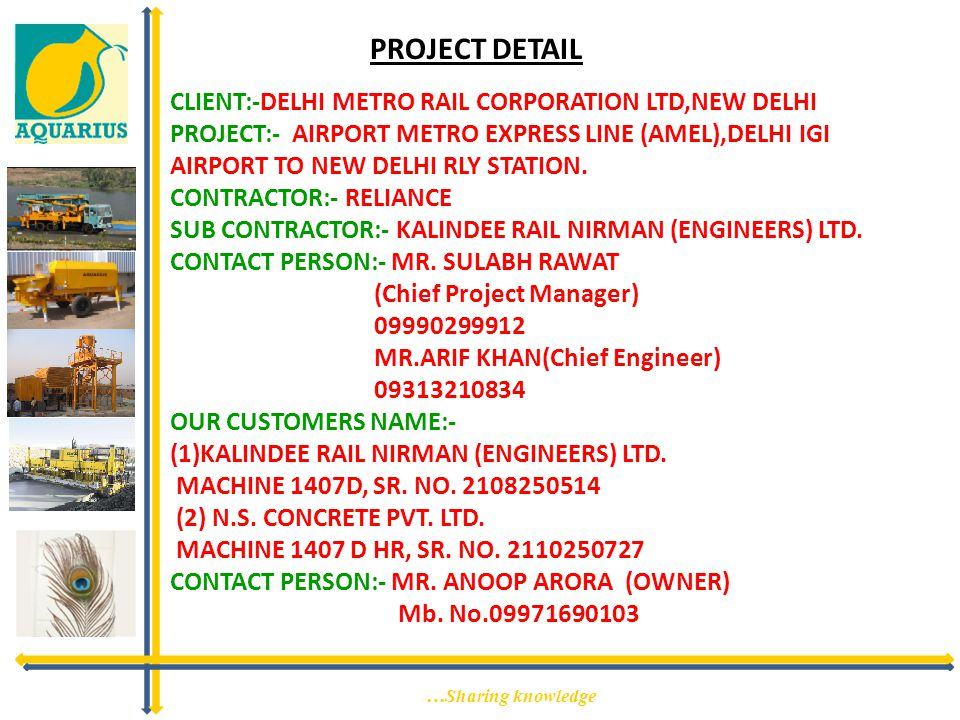 PROJECT DETAIL CLIENT:-DELHI METRO RAIL CORPORATION LTD,NEW DELHI