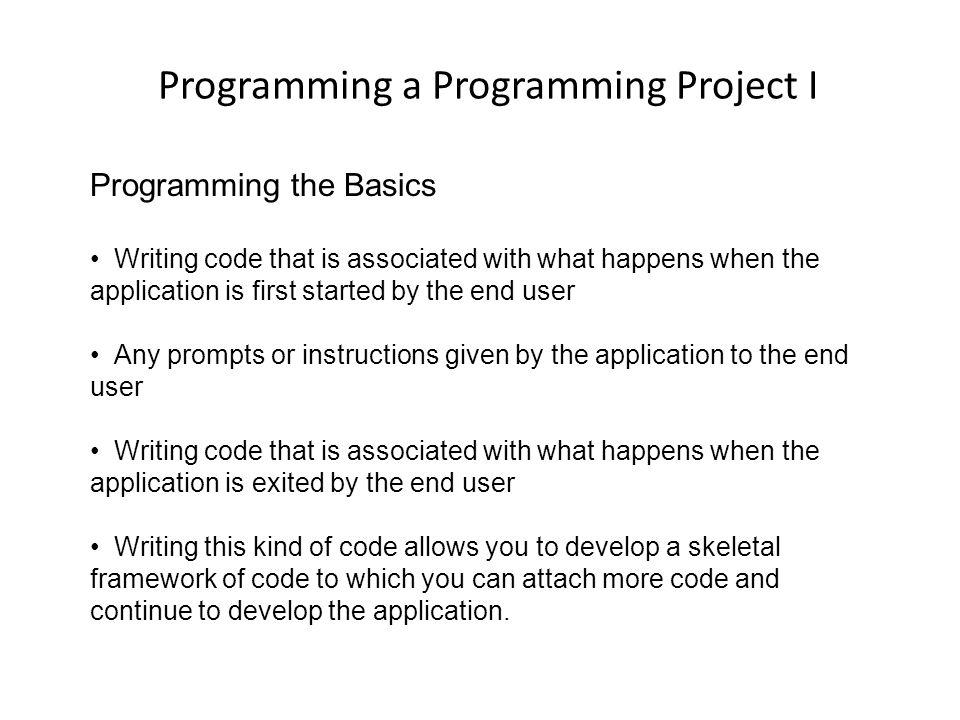 Programming a Programming Project I