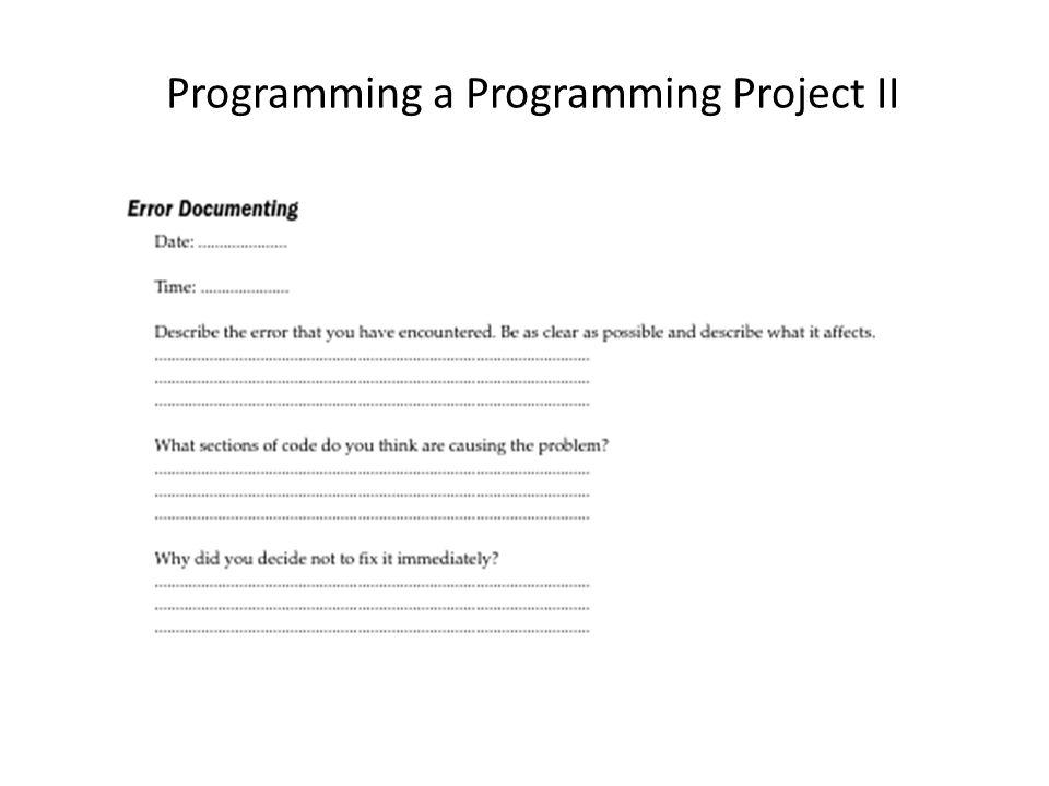 Programming a Programming Project II