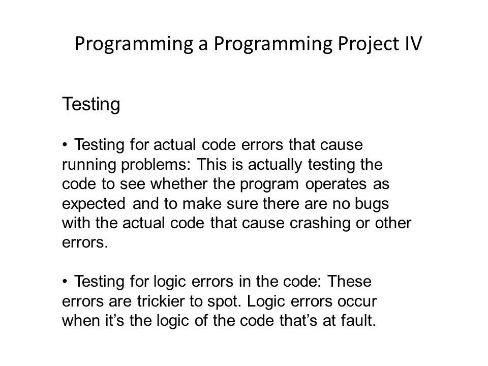 Programming a Programming Project IV