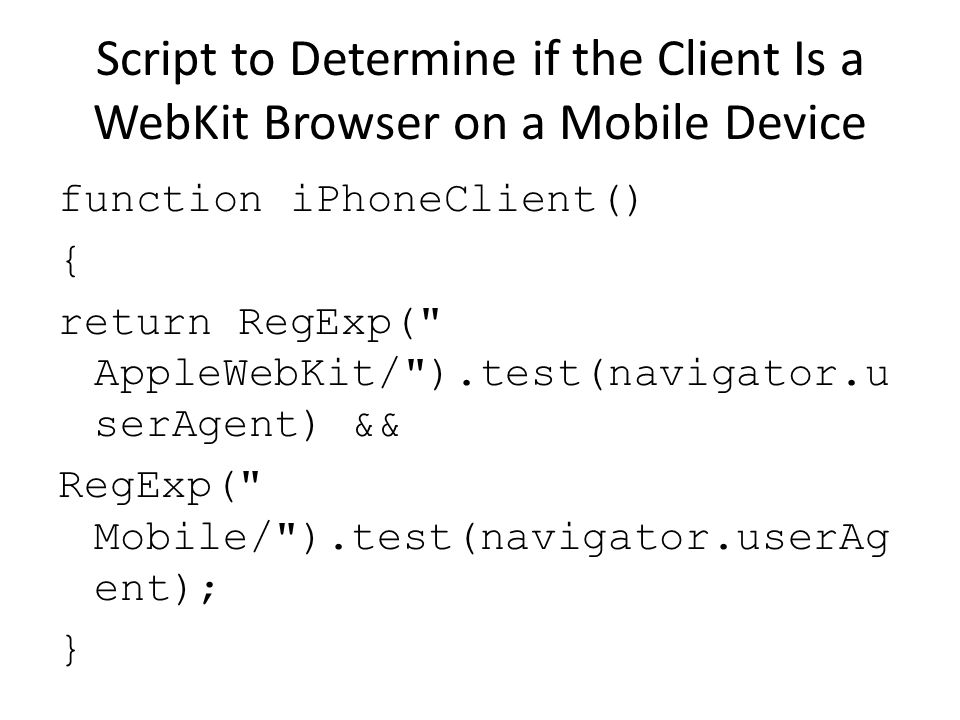 Script to Determine if the Client Is a WebKit Browser on a Mobile Device