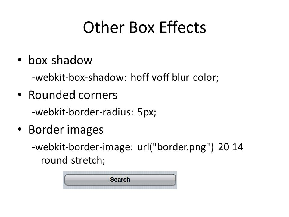 Other Box Effects box-shadow Rounded corners Border images