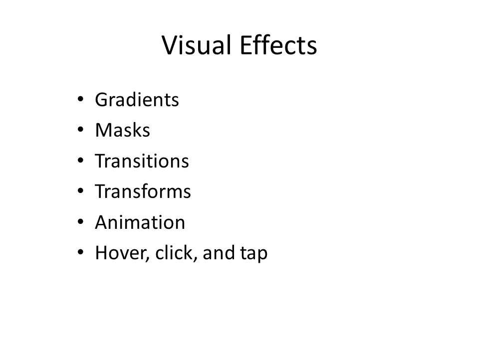 Visual Effects Gradients Masks Transitions Transforms Animation