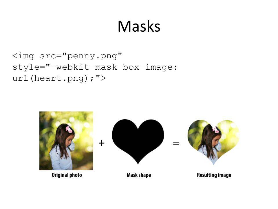Masks <img src= penny.png