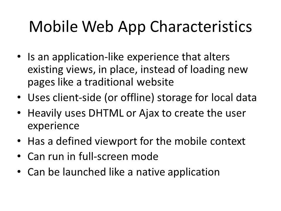 Mobile Web App Characteristics