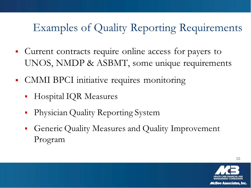 Examples of Quality Reporting Requirements