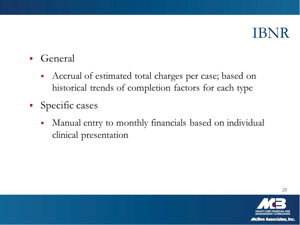 IBNR General Specific cases