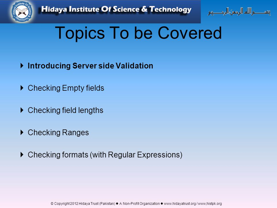 Topics To be Covered Introducing Server side Validation