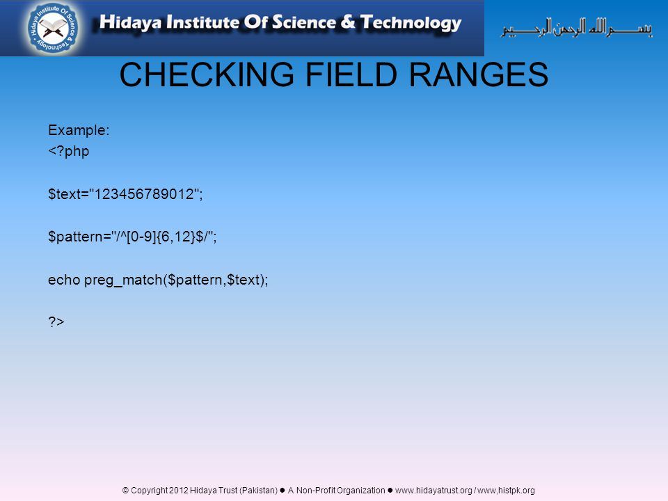 CHECKING FIELD RANGES Example: < php $text= ;
