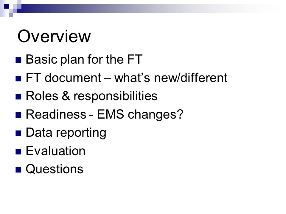 Overview Basic plan for the FT FT document – what's new/different