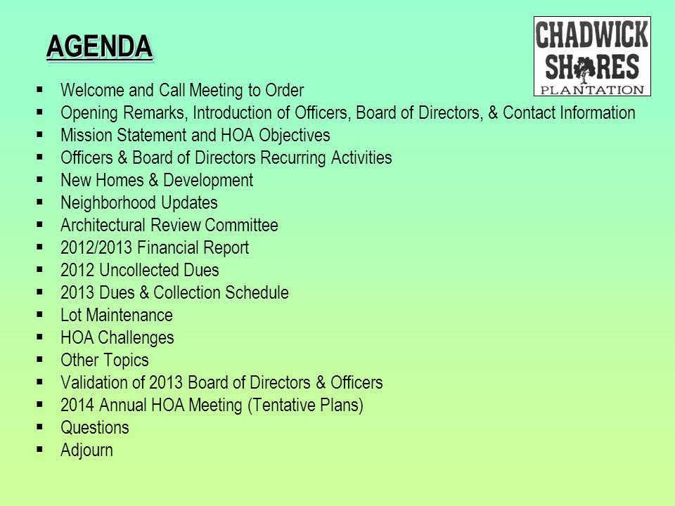 AGENDA Welcome and Call Meeting to Order