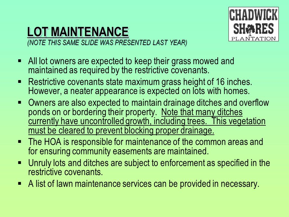LOT MAINTENANCE (NOTE THIS SAME SLIDE WAS PRESENTED LAST YEAR)