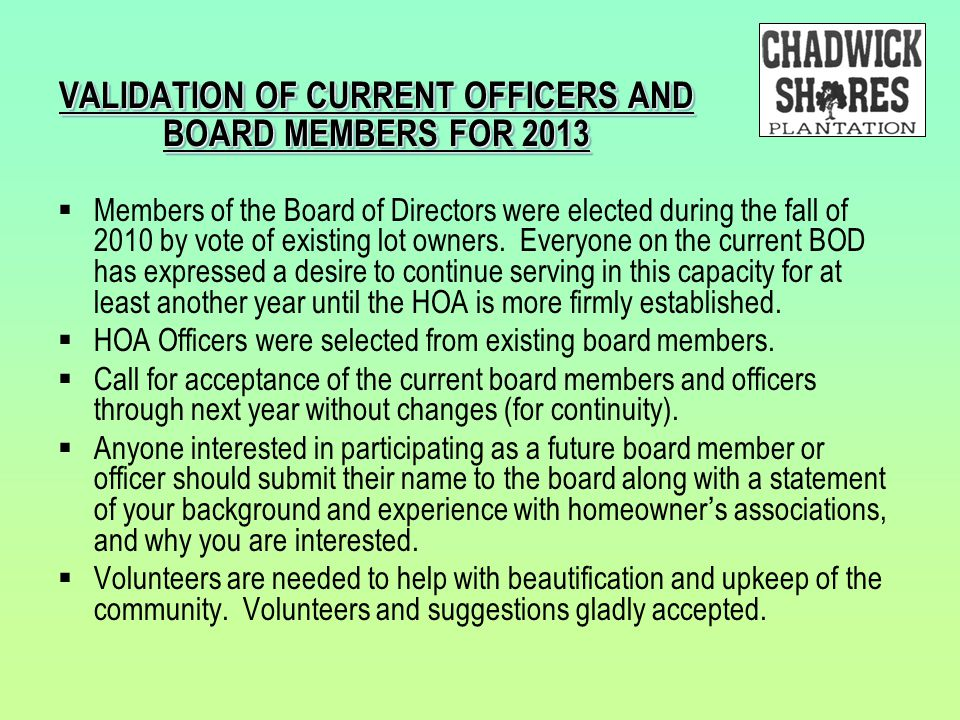 VALIDATION OF CURRENT OFFICERS AND BOARD MEMBERS FOR 2013