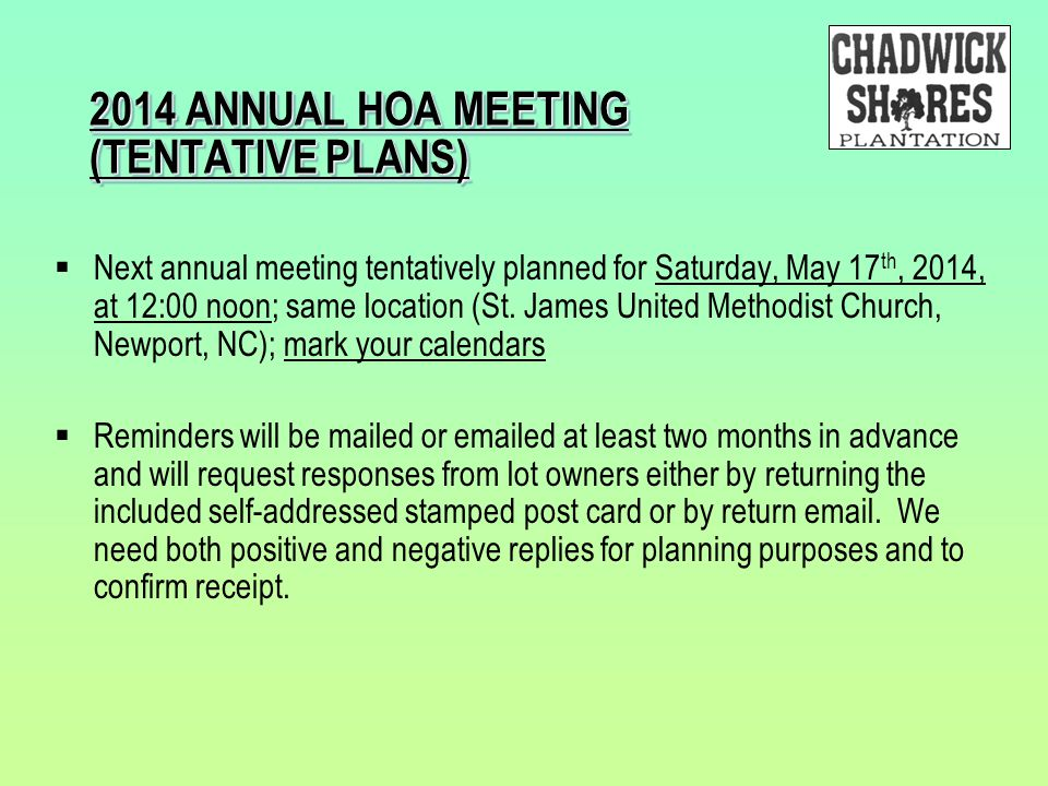 2014 ANNUAL HOA MEETING (TENTATIVE PLANS)