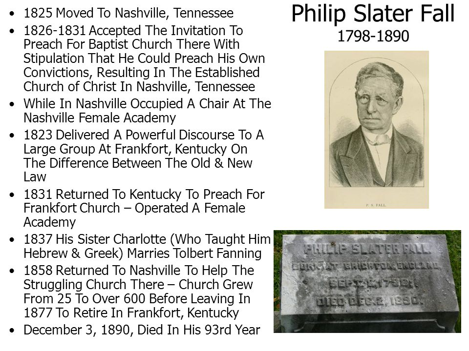 Philip Slater Fall 1798-1890 1825 Moved To Nashville, Tennessee