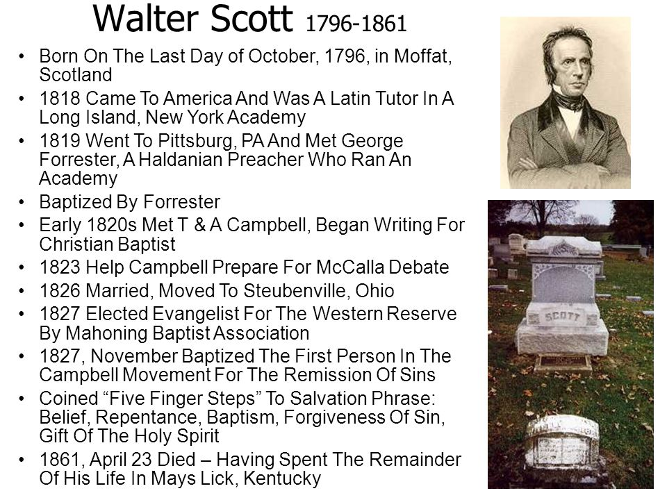 Walter Scott 1796-1861 Born On The Last Day of October, 1796, in Moffat, Scotland.