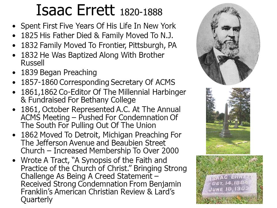 Isaac Errett 1820-1888 Spent First Five Years Of His Life In New York