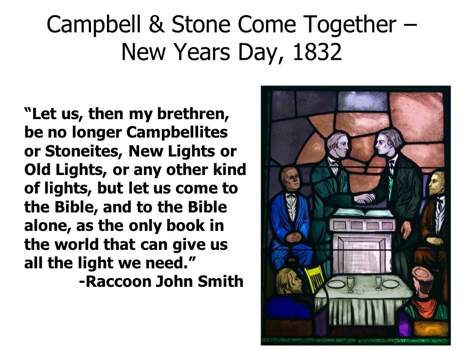 Campbell & Stone Come Together – New Years Day, 1832