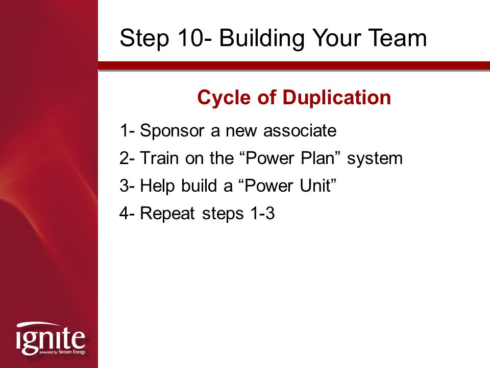 Step 10- Building Your Team