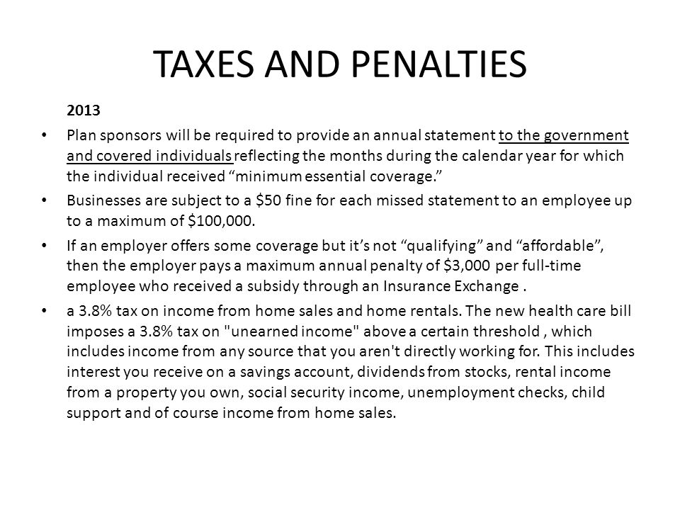 TAXES AND PENALTIES 2013.