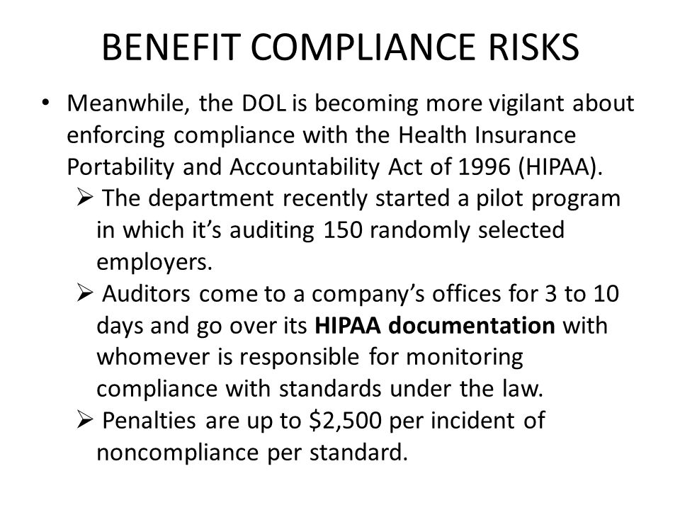 BENEFIT COMPLIANCE RISKS