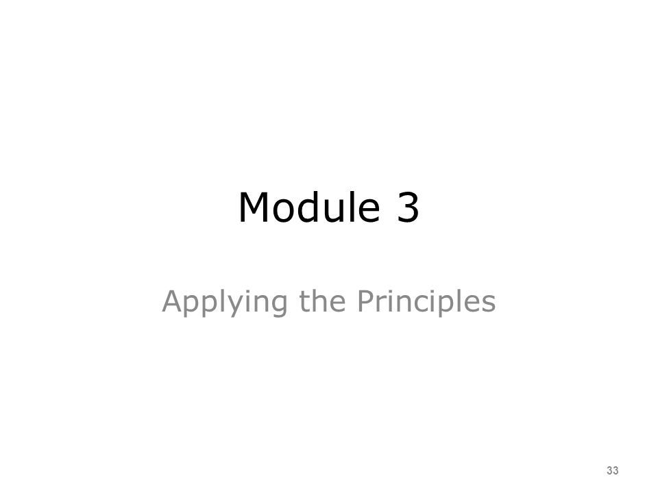 Applying the Principles